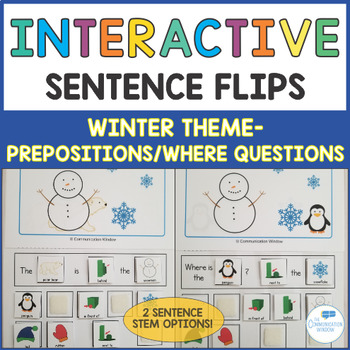 Winter Interactive Sentence Flips - Prepositions and Where Questions