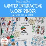 Winter Interactive Work Binder – Basic Skills & Aligned to VB-MAPP