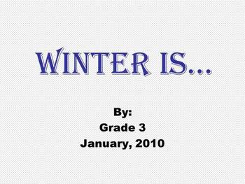 Winter Is.....   An Introductory PowerPoint Project for Grade 3