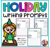 Holiday Journal Writing Prompts (Kindergarten, First, and Second Grade)
