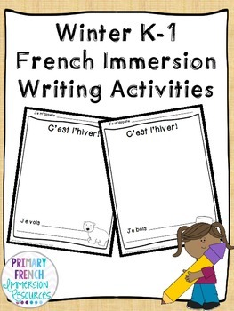 Winter K-1 French Immersion Writing Activities