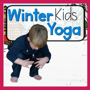 winter kids yoga cards and printables  tpt