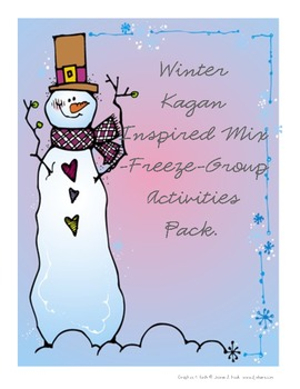 Winter Kagan Inspired Mix-Freeze-Group Activities for 5 subjects