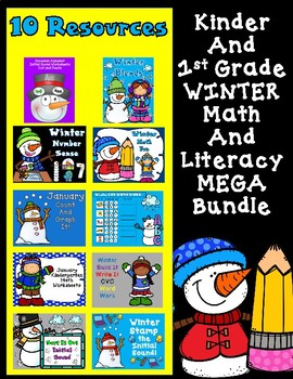 Winter Kinder and First Grade Mega Bundle:  Math and Literacy