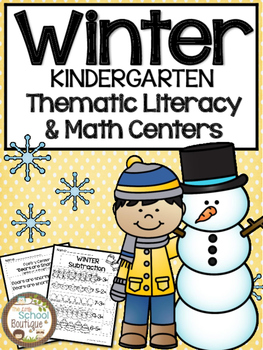 Winter Kindergarten Thematic Literacy and Math Centers