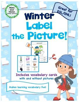 Winter Label a Picture! - Great for ESL/ENL, Pre-K, Kindergarten & Special Needs