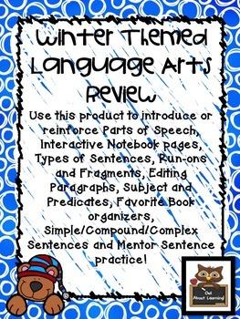 Winter Language Arts Skills Teach & Review (parts of speech, sentences, & more!)