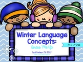 Winter Language Concepts: Clothing, Pronouns, and Following Directions