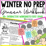 ELA Grammar No Prep First Grade Workbook - Winter