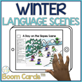 Winter Language Scenes Boom Cards™️ for Speech Therapy