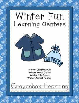 Winter Learning Centers, Winter Animal Tracks, Winter Clothes, and more!
