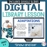 Winter Library Lesson -- Snow and Ice