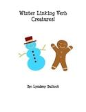 Winter Linking Verb Snowmen and Gingerbread Men!