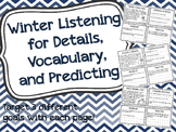 Winter Listening for Details, Vocabulary, and Predicting