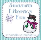 Winter Literacy Activites: Snowman Theme
