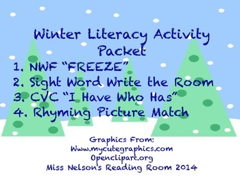 Winter Literacy Activity Packet- NWF, CVC, Rhyming, Sight Word Write the Room