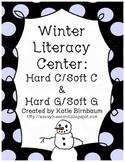 Winter Literacy Center: Hard C & Soft C/ Hard G & Soft G