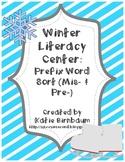 Winter Literacy Center- Prefix Word Sort (Mis- & Pre-)