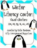 Winter Literacy Center: Vowel Teams (ai, ay, ee, ea, ou, ow)