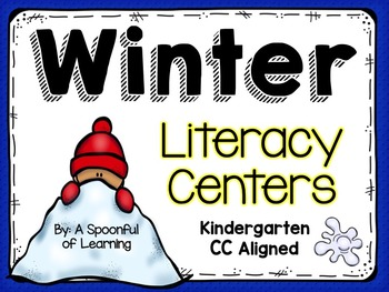 Winter Literacy Centers! Aligned to the CC