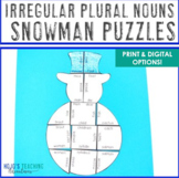 IRREGULAR PLURAL NOUNS Snowman Worksheet Alternatives | Winter ELA Center