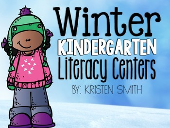 Winter Literacy Centers for Kindergarteners