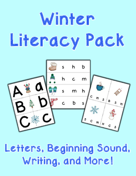 Winter Literacy Pack - Letters, Beginning Sound, Writing, and More!