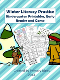 Winter Literacy Practice: Kindergarten Printables, Early Reader and Game