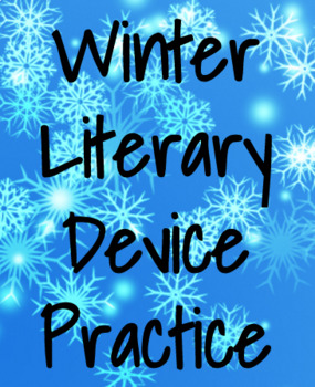 Winter Literary Devices Practice