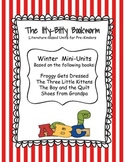 Winter Literature-based Units:  Froggy Gets Dressed, The Three Little Kittens ..