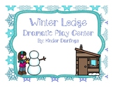 Winter Lodge Dramatic Play
