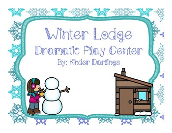 Winter Lodge Dramatic Play