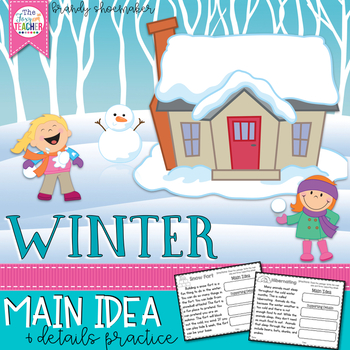 Winter Main Idea
