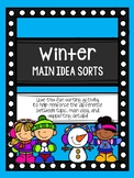 Winter Main Idea Sorts (Topic, Main Idea, and Supporting Details)