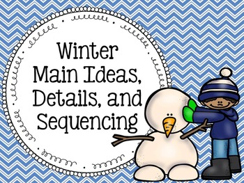 Winter Main Ideas, Details, and Sequencing