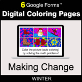 Winter: Making Change - Digital Coloring Pages | Google Forms