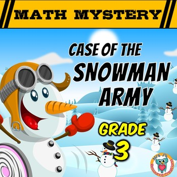 3rd Grade Winter Math Activity: Math Mystery - Case of the Snowman Army