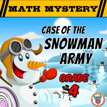 4th Grade Winter Math Activity: Math Mystery - Case of the Snowman Army