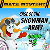 5th Grade Winter Math Activity: Math Mystery - Case of the Snowman Army