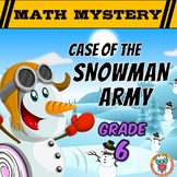 6th Grade Winter Math Activity: Math Mystery - Case of the Snowman Army