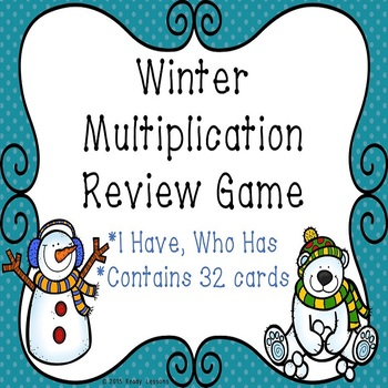 Multiplication I Have Who Has Winter Math Game