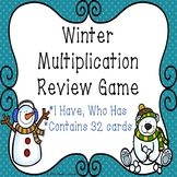 I Have Who Has Winter Multiplication Game 3rd Grade Winter Math Activity