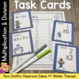 Winter Math Multiplication and Division Task Card Bundle