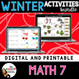 Math 7 Winter Digital Math Activities Bundle