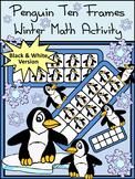 Winter Math Activities: Penguin Ten Frames Winter Math Center Activity