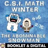 Winter Math Activity: The Abominable Snowman! A Fun CSI Winter Math Activity.