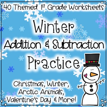 Winter Math: Addition & Subtraction Practice by Miss First Grade
