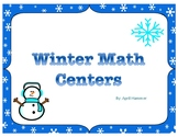 Winter Themed Kindergarten Math Centers for January
