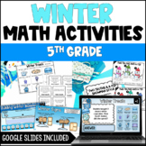 Winter Math Activities | Digital Winter Activities for 5th Grade