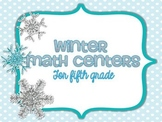 Winter Math Centers for Fifth Grade
